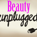 beauty unplugged